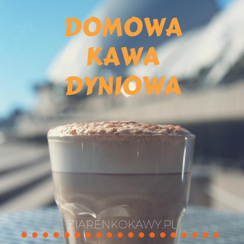 Domowa Kawa Dyniowa, Jak Zrobić?