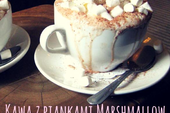 Kawa z piankami Marshmallow- przepis