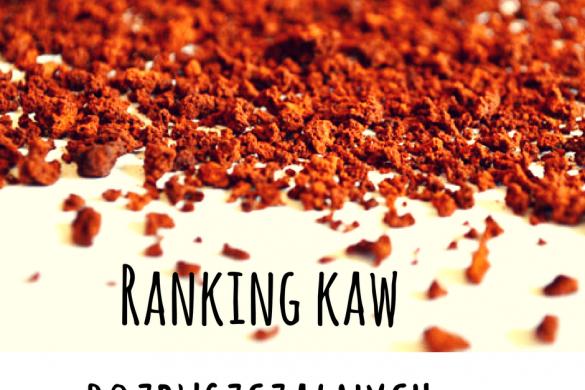 Ranking kaw rozpuszczalnych
